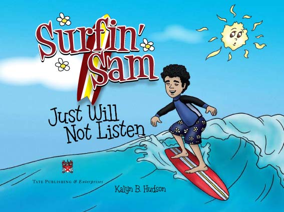 The Book Cover for Surfin' Sam Just Will Not Listen